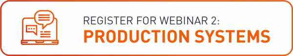 Register for Production Systems Webinar